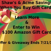 Buy Gift Cards at Shaw's & Acme & Save - Enter to Win $100 Amazon GC