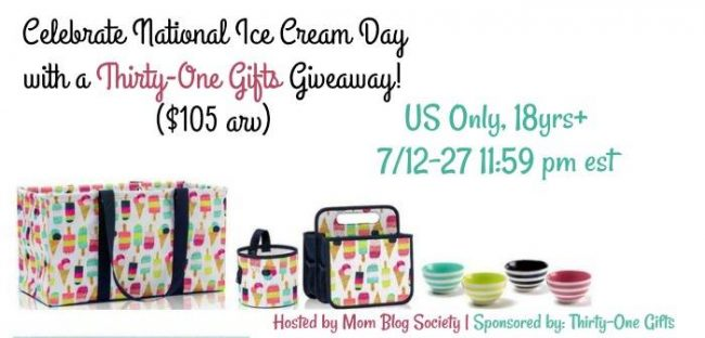 Celebrate National Ice Cream Month Thirty One Gifts Prize Pack Giveaway
