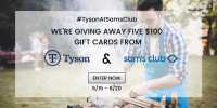 Enter to Win 1 of 5 Sam's Club Gift Cards #TysonAtSamsClub